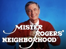Mister Roger's Neighborhood